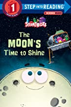 Step into Reading Step 1 : The Moon's Time to Shine ( StoryBots ) - Kool Skool The Bookstore