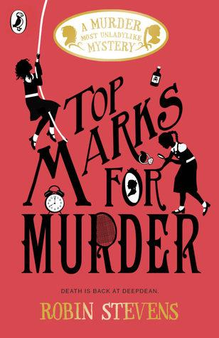 A Murder Most Unladylike #8 : Top Marks for Murder - Kool Skool The Bookstore