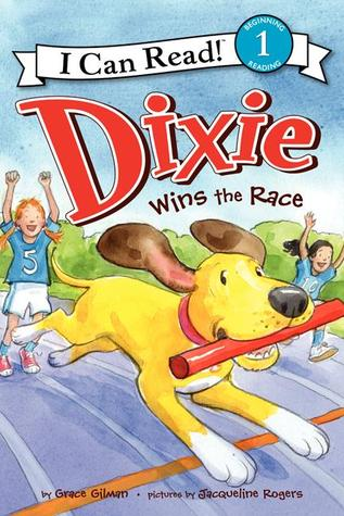 I Can Read Level 1 : Dixie Wins the Race-Paperback