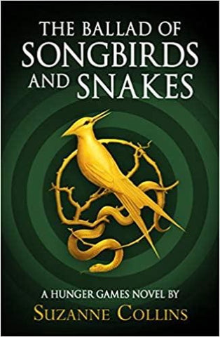 The Ballad of Songbirds and Snakes (A Hunger Games Novel) - Kool Skool The Bookstore