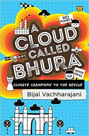 A Cloud Called Bhura: Climate Champions to the Rescue - Kool Skool The Bookstore