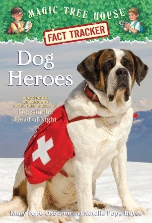 Magic Tree House Fact Tracker : Dog Heroes - Kool Skool The Bookstore