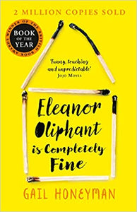 Eleanor Oliphant is Completely Fine - Kool Skool The Bookstore