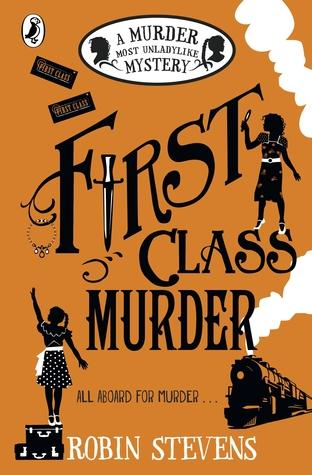 A Murder Most Unladylike #3 : First Class Murder - Kool Skool The Bookstore