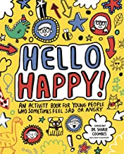 Hello Happy! Mindful Kids: An activity book for children who sometimes feel sad or angry. - Kool Skool The Bookstore