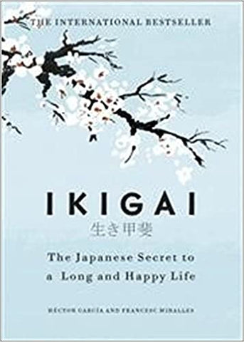 Ikigai: The Japanese secret to a long and happy life - Kool Skool The Bookstore