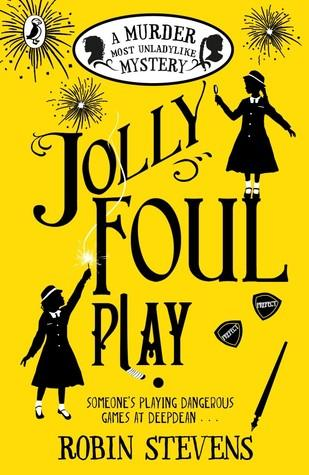 A Murder Most Unladylike #4 : Jolly Foul Play - Kool Skool The Bookstore