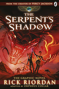 The Kane Chronicles: The Serpent's Shadow Graphic Novel - Kool Skool The Bookstore