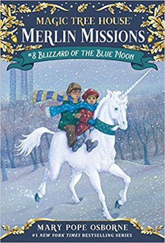 Magic Tree House Merlin Missions #8 : Blizzard of the Blue Moon - Kool Skool The Bookstore