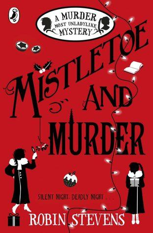 A Murder Most Unladylike #5 : Mistletoe and Murder - Kool Skool The Bookstore