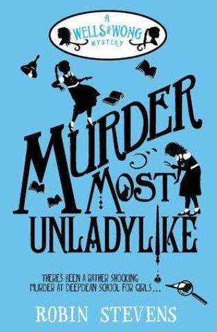 Murder Most Unladylike #1 - Author Signed Copy - Kool Skool The Bookstore