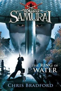 Young Samurai #5 : The Ring of Water - Kool Skool The Bookstore