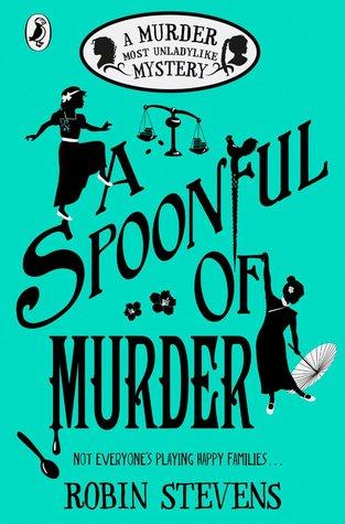A Murder Most Unladylike #6 : A Spoonful of Murder - Kool Skool The Bookstore