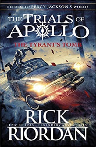 The Tyrant's Tomb (The Trials of Apollo Book 4) - Kool Skool The Bookstore