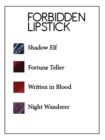 Forbidden Lipsticks
