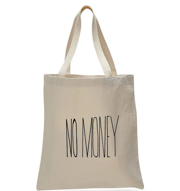 No Money Tote