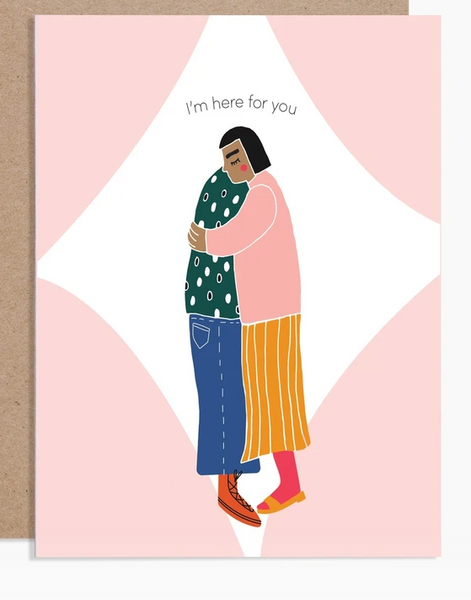Here for you card