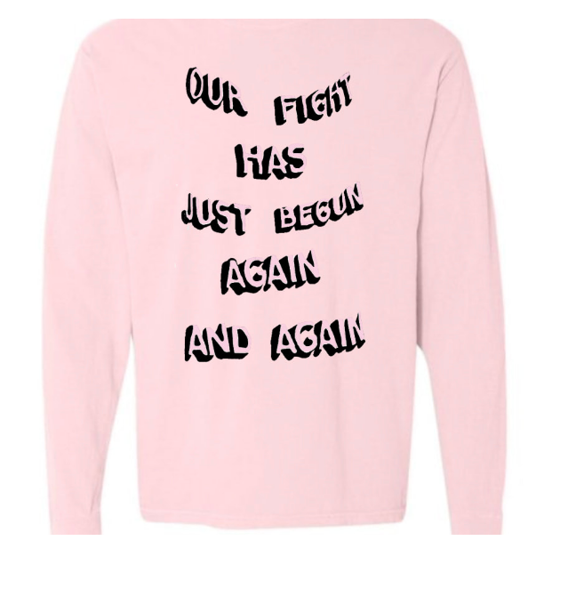 Our Fight long sleeve