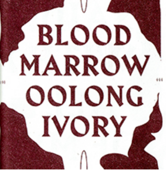 Blood Marrow Oolong Ivory by Rin Kim
