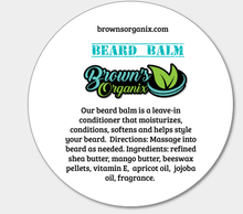 Load image into Gallery viewer, Brown's Organix Beard Balm - moisturizes, conditions, and helps style your beard