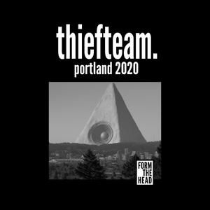 thiefteam - portland 2020 NOW AVAILABLE