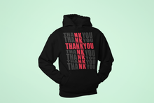 Load image into Gallery viewer, Thank You Hoodie
