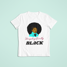 Load image into Gallery viewer, Unapologetically Black