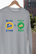 Load image into Gallery viewer, WE ARE TIDE OF TRUMP & READY TO GAIN BIDEN/HARRIS SWEATSHIRT