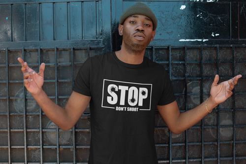 STOP DON'T SHOOT