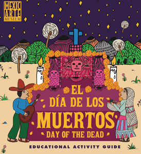 Dia de los Muertos Educational Activity Guide - Free Download