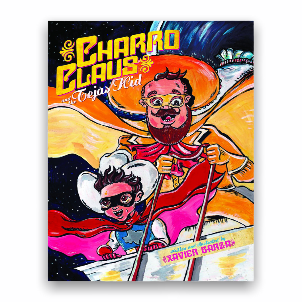 Charro Claus and the Tejas Kid by Xavier Garza