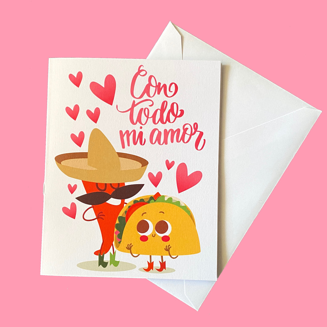 Con Todo Mi Amor/With All My Love Greeting Card