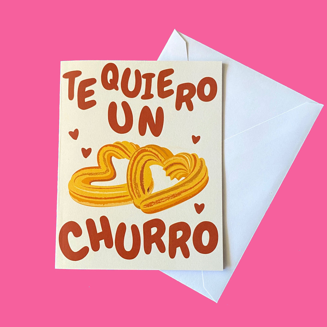 Te Quiero un Churro/Love You Lots Greeting Card