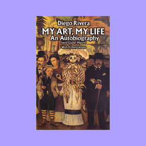 My Art, My Life: An Autobiography by Diego Rivera