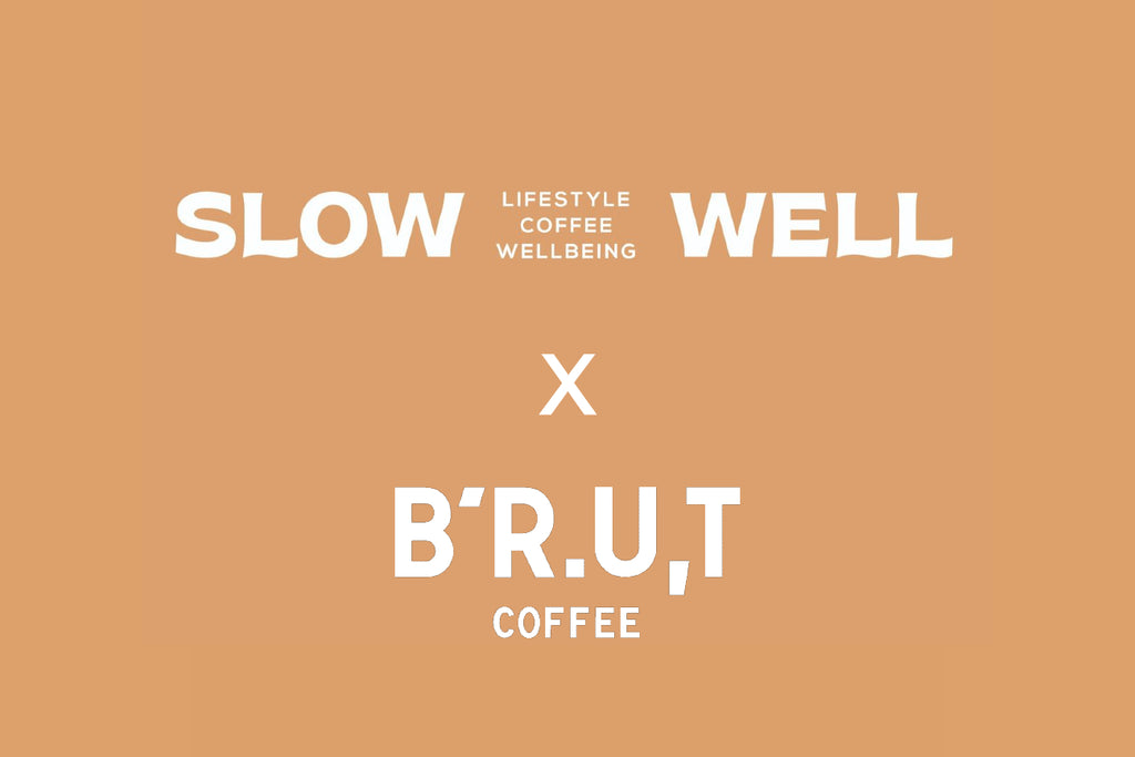 SLOWWELL x BRUT Coffee pop up event