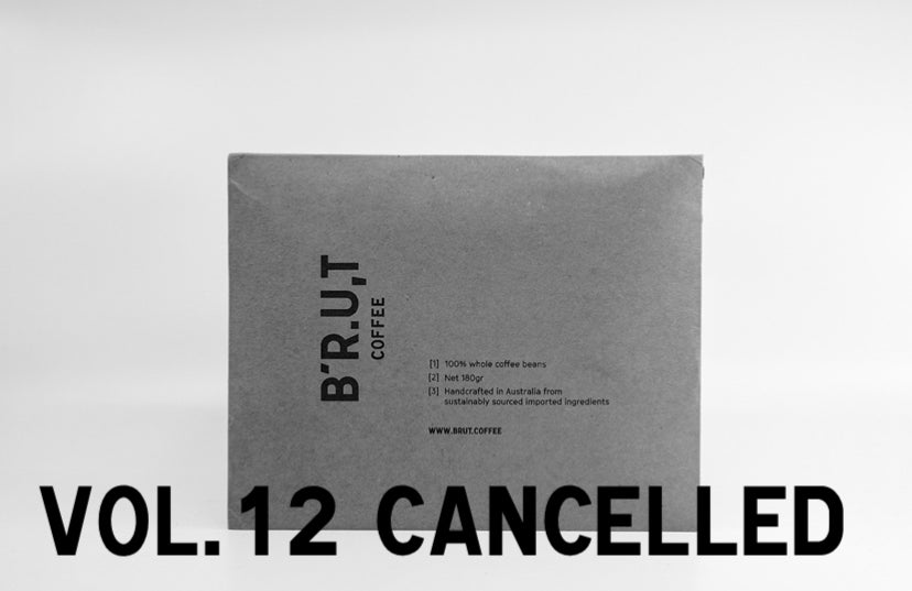 BRUT Coffee vol.12 cancelled