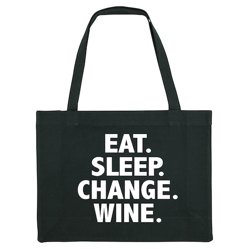 EAT. SLEEP. CHANGE. WINE. Black shopper bag. Made from 100% recycled material. - Hey! Holla