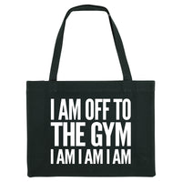I AM OFF TO THE GYM, black gym bag. Made from 100% recycled material. - Hey! Holla