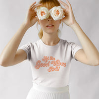 LET THE GOOD VIBES ROLL  | 100% Organic Cotton White Slogan T-Shirt - Hey! Holla