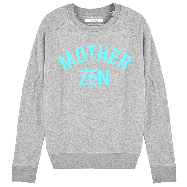 MOTHER ZEN | Organic Cotton Blend Grey Slogan Sweatshirt - Hey! Holla