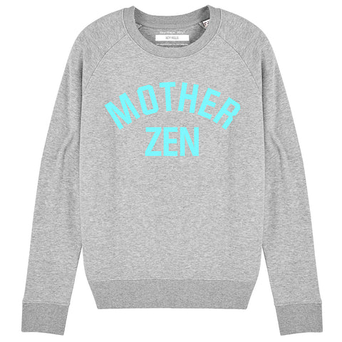 MOTHER ZEN | Organic Cotton Blend Grey Slogan Sweatshirt