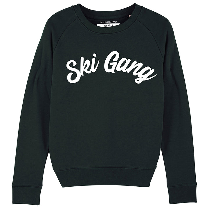 SKI GANG  | Women's Organic Blend BlackSlogan  Sweatshirt - Hey! Holla