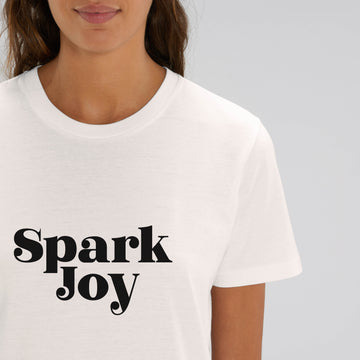 Spark Joy I Organic Cotton White Slogan T-Shirt - Hey! Holla