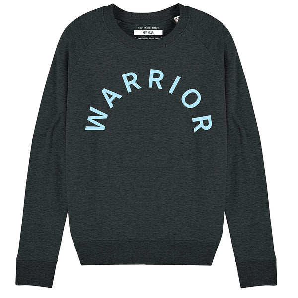 WARRIOR  |  Organic Cotton Blend Dark Grey Slogan Sweatshirt - Hey! Holla
