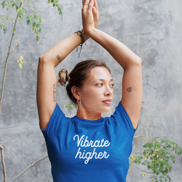 VIBRATE HIGHER  | 100% Organic Cotton Blue Slogan T-Shirt - Hey! Holla