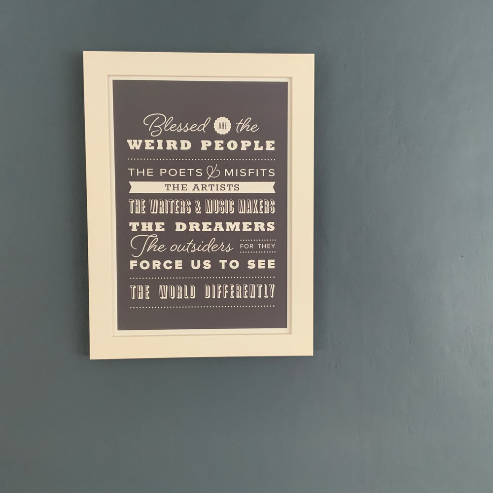 A4/A3 Prints | Blessed are the weird people