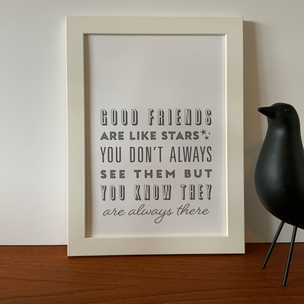 A4/A3 Prints | Good friends are like stars