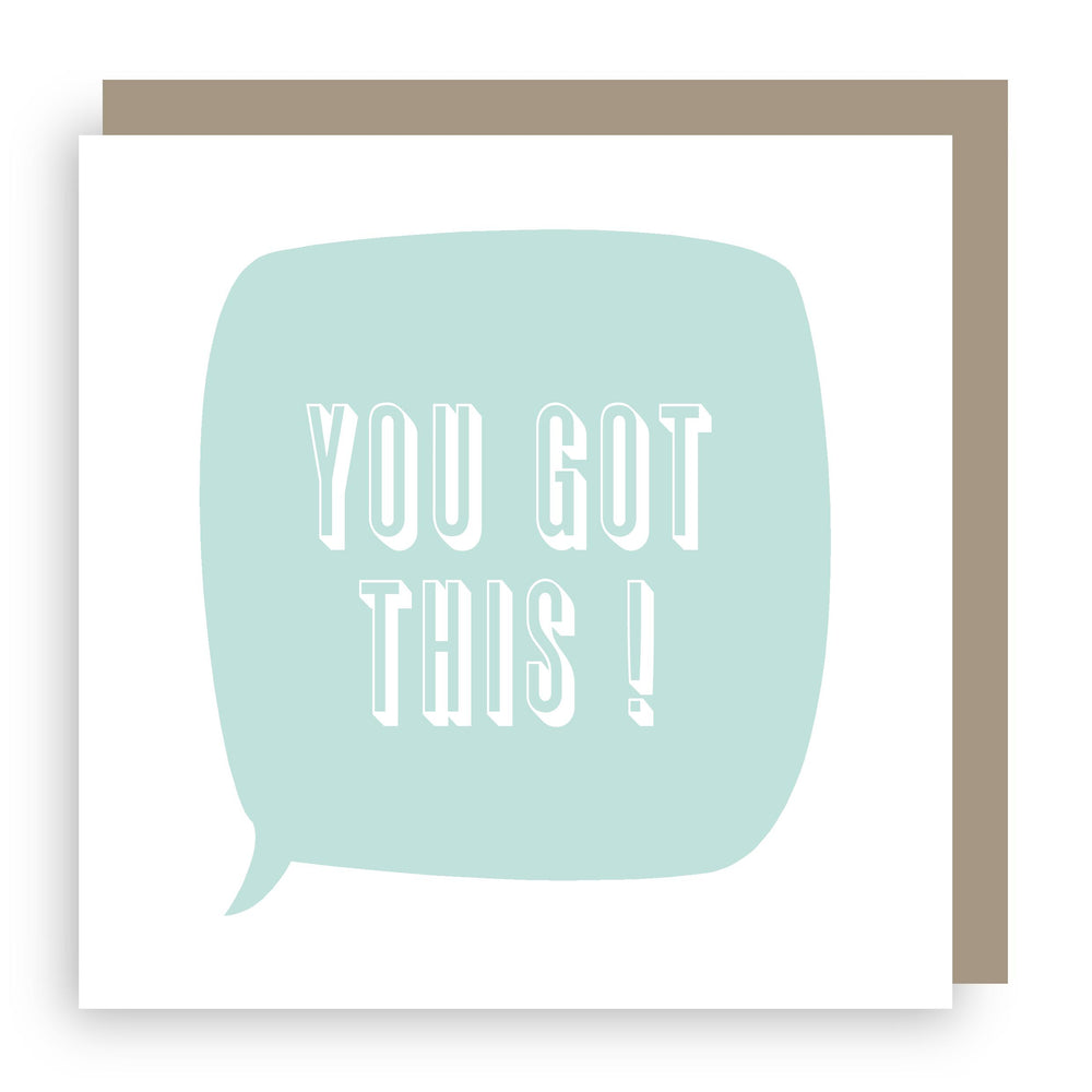 Greetings card | you got this