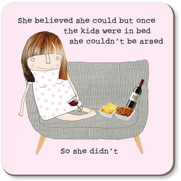 Gifts | She believed she could coaster