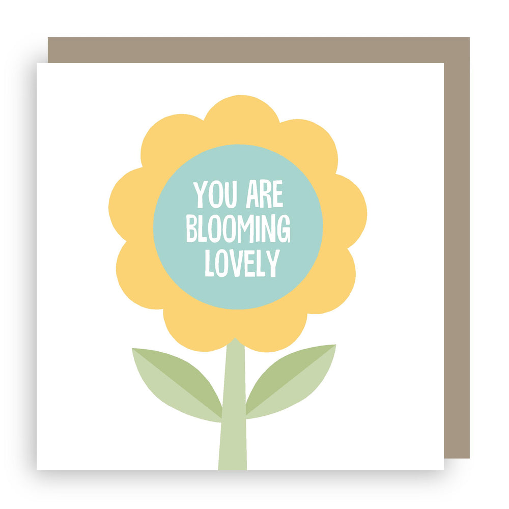 Greetings card | You are  blooming lovely